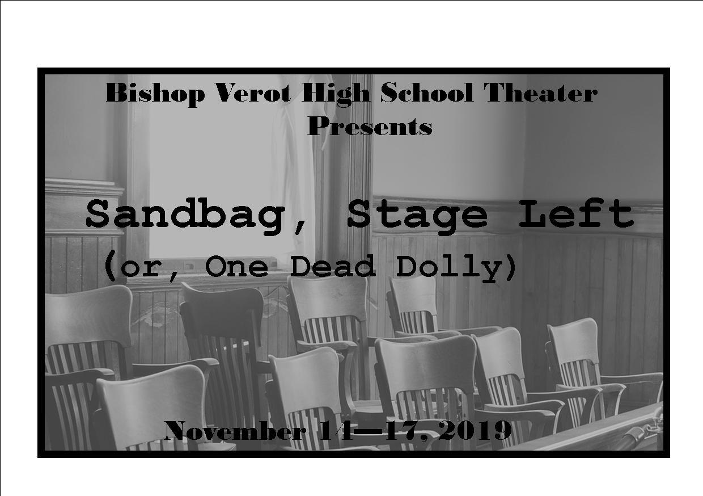 Sandbag Stage Left ~ Fall Theater Production