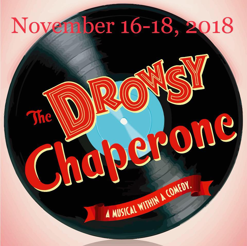 The Drowsy Chaperone ~ Fall Theater Production